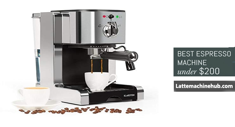 Best Espresso Machine under $200 in 2021 - LatteMachineHub