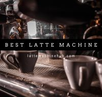 Best Latte Machine 2021 - Top 9 Picks Review